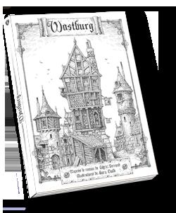 Wastburg, jeu de rôles de Garde dans la cité médiévale