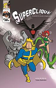 Superclique, jeu de rôles de Super Héros
