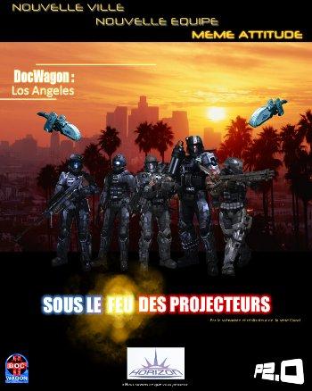 '[DocWagon:Los Angeles] Sous le feu des projecteurs' campaign poster